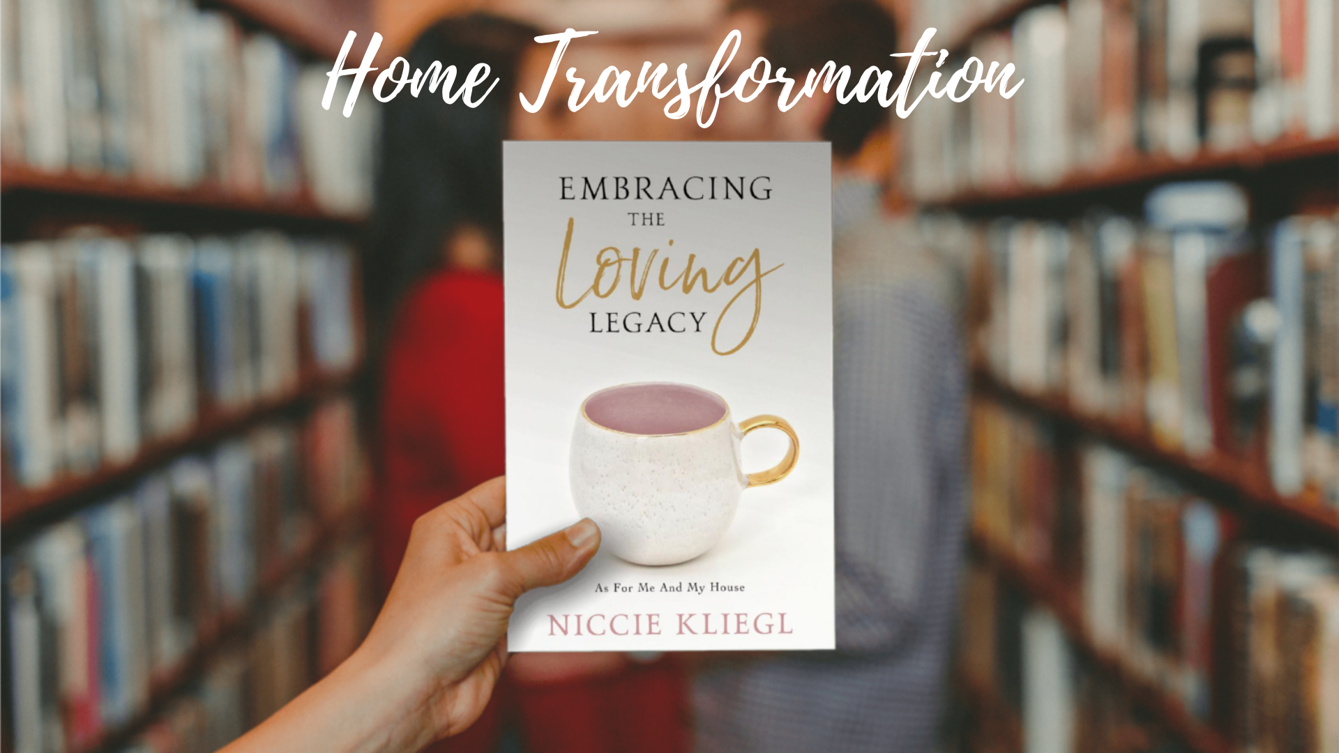 Embracing the loving legacy book