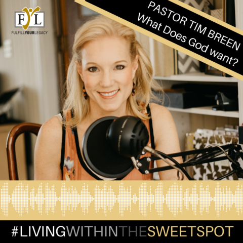 Living with in the Sweetspot - Pastor Tim Breen
